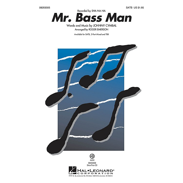 Hal LeonardMr. Bass Man ShowTrax CD by Sha Na Na Arranged by Roger Emerson