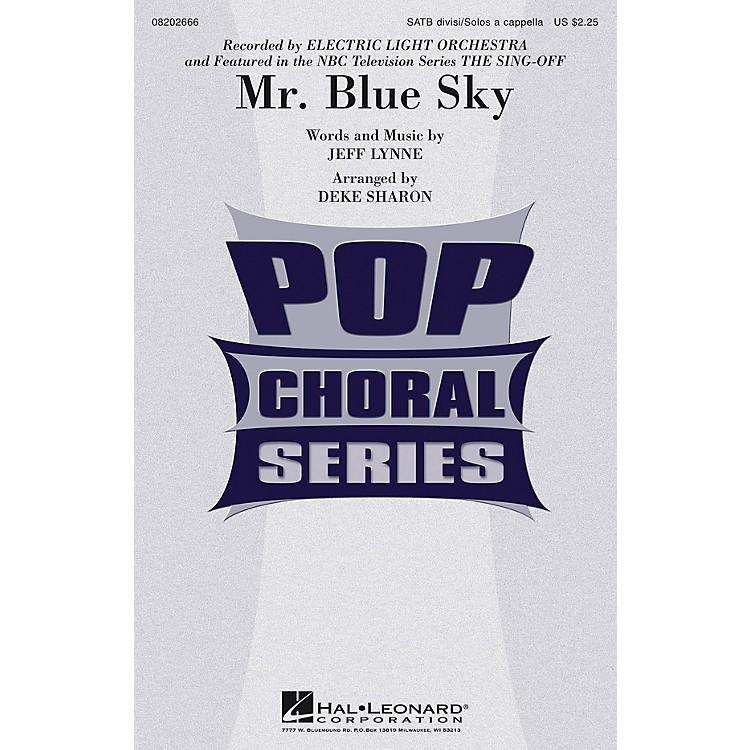 Hal Leonard Mr. Blue Sky (from The Sing-Off) SATB A Cappella by Electric Light Orchestra arranged by Deke Sharon