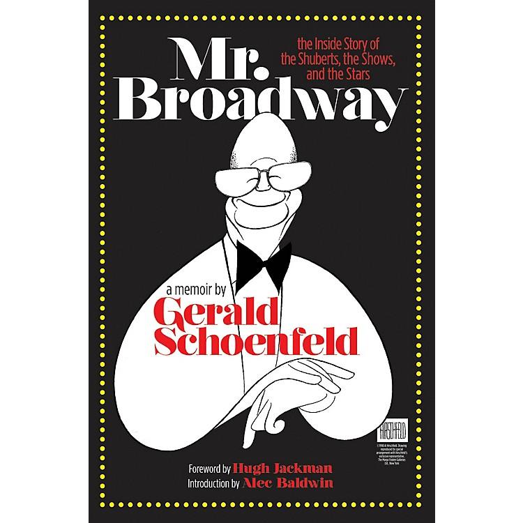 Applause BooksMr. Broadway Applause Books Series Hardcover Written by Gerald Schoenfeld