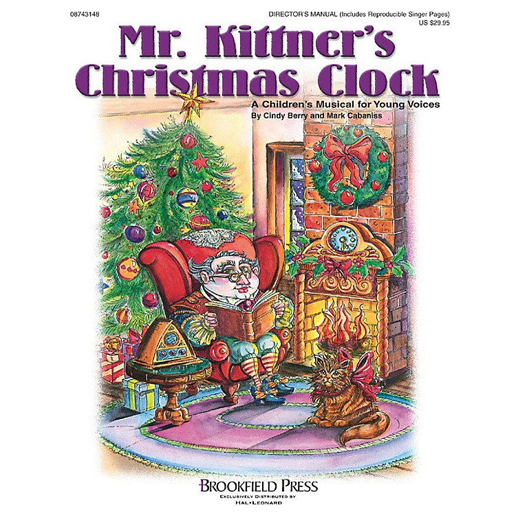 BrookfieldMr. Kittner's Christmas Clock (Preview CD) PREV CD Composed by Cindy Berry