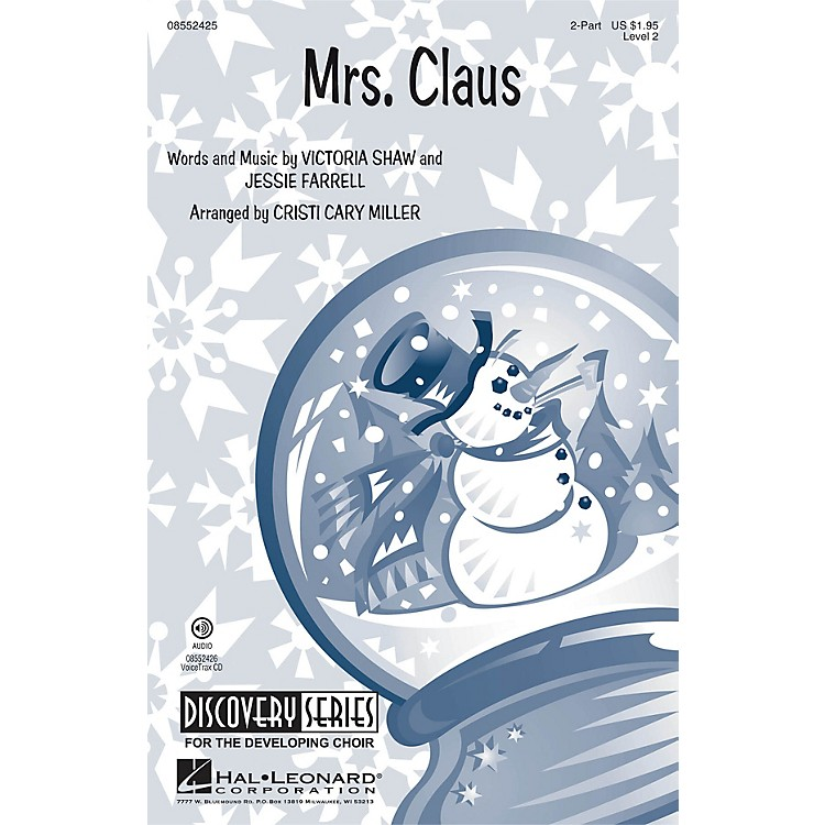Hal LeonardMrs. Claus (Discovery Level 2) VoiceTrax CD Arranged by Cristi Cary Miller