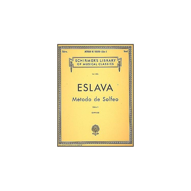 G. SchirmerMtodo de Solfeo - Book I By D. Hilarion Eslava