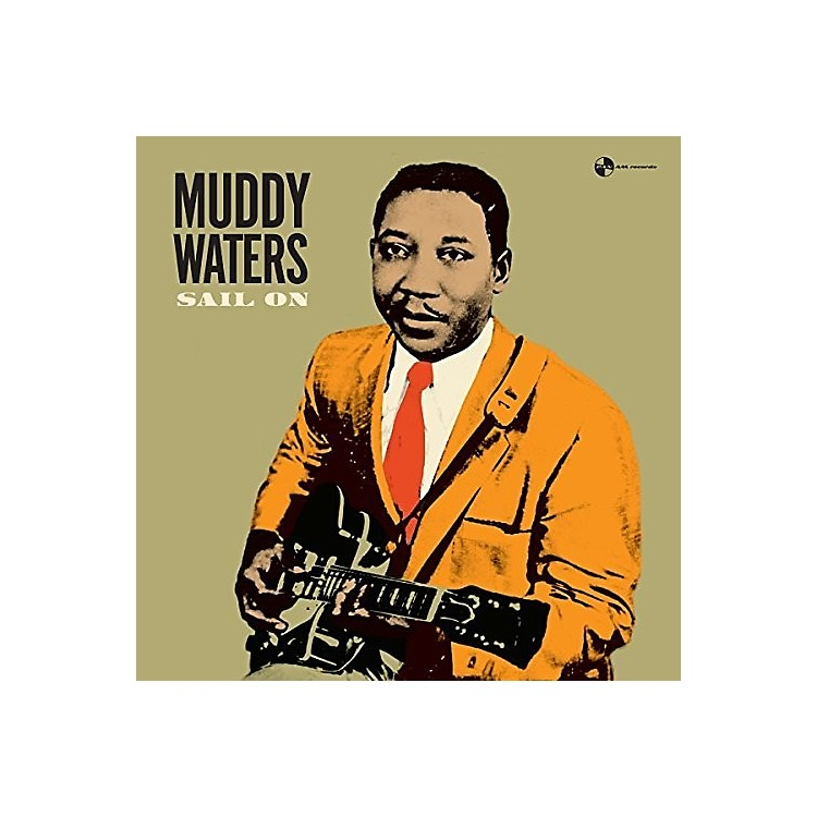 AllianceMuddy Waters - Sail On