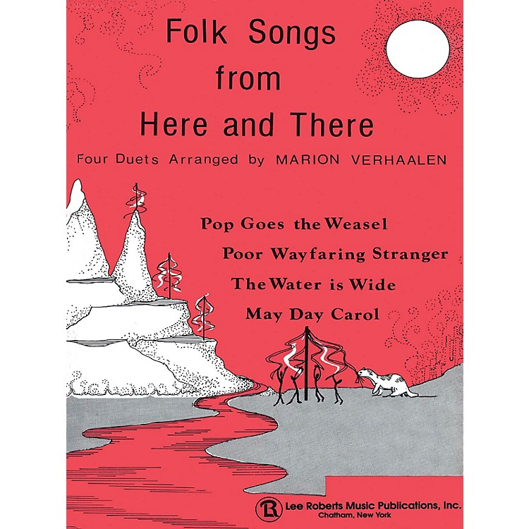 Lee RobertsMulti-Level Duets & Folk Songs from Here and There - Levels II-III Pace Duet Piano Education Series