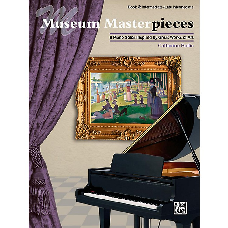 Alfred Museum Masterpieces, Book 3 - Intermediate / Late Intermediate