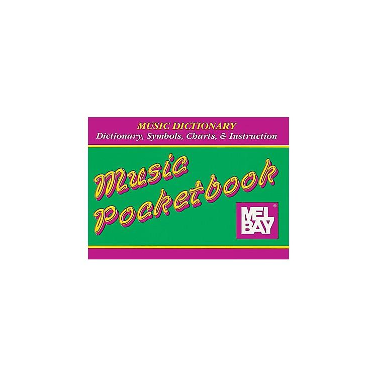 Mel BayMusic Dictionary Pocketbook
