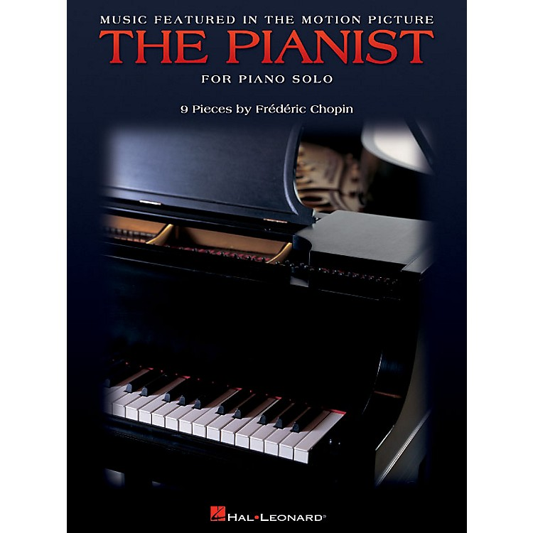 Hal LeonardMusic Featured in the Motion Picture The Pianist Misc Series by Frédéric Chopin (Advanced)