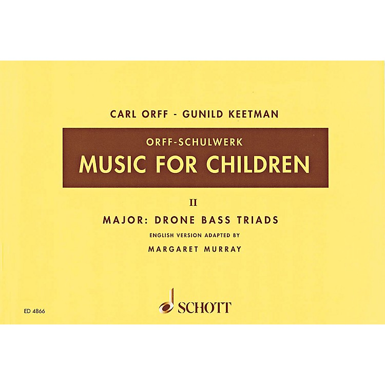Schott Music For Children Vol. 2 Major - Drone Bass Triads by Carl Orff Arranged by Keetman/Murray