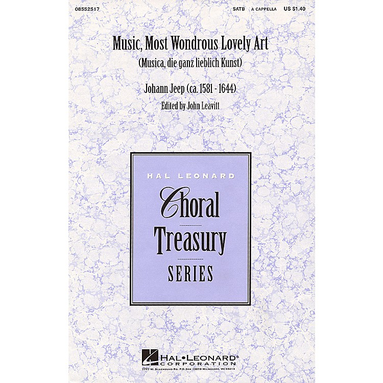 Hal Leonard Music, Most Wondrous Lovely Art SATB arranged by John Leavitt