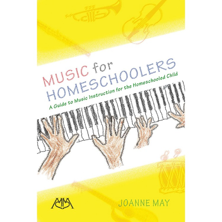 Meredith MusicMusic for Homeschoolers Meredith Music Resource Series Softcover Written by Joanne May