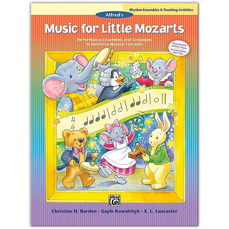 AlfredMusic for Little Mozarts: Rhythm Ensembles & Teaching Activities Book Levels 1--4