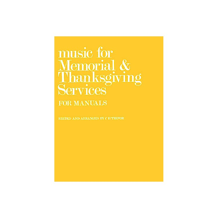 NovelloMusic for Memorial and Thanksgiving Services (for Manuals) Music Sales America Series