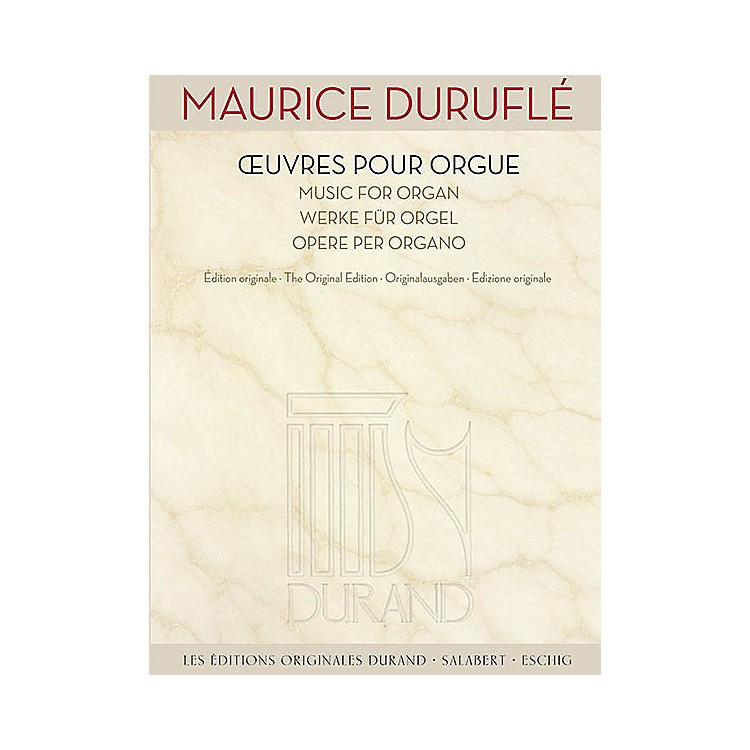 Editions DurandMusic for Organ [Oeuvres pour Orgue) Editions Durand Series Softcover Composed by Maurice Durufle