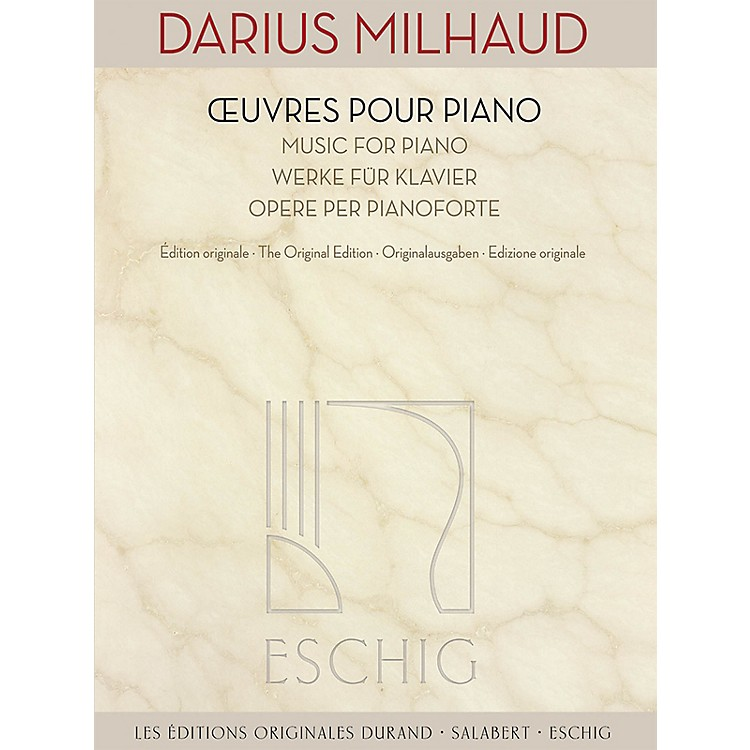 Max EschigMusic for Piano (The Original Edition) Editions Durand Series Softcover Composed by Darius Milhaud