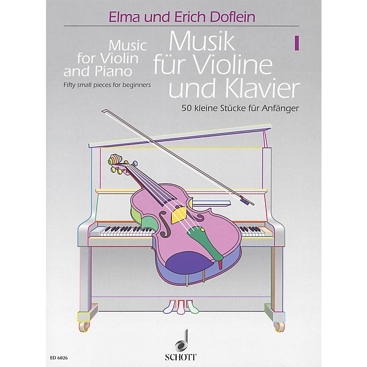 SchottMusic for Violin and Piano - Volume 1 (50 Small Pieces for Beginners) Schott Series Softcover
