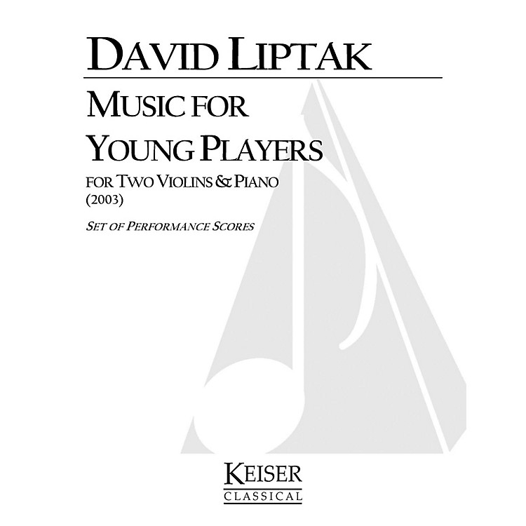 Lauren Keiser Music PublishingMusic for Young Players LKM Music Series Composed by David Liptak