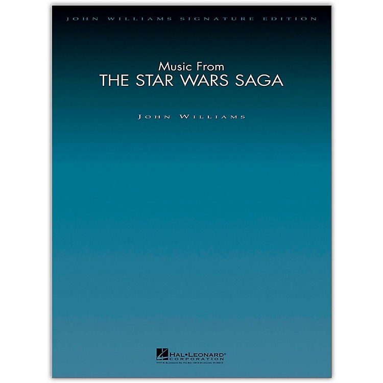 Hal Leonard Music from the Star Wars Saga - John Williams Signature Edition Orchestra Deluxe Score