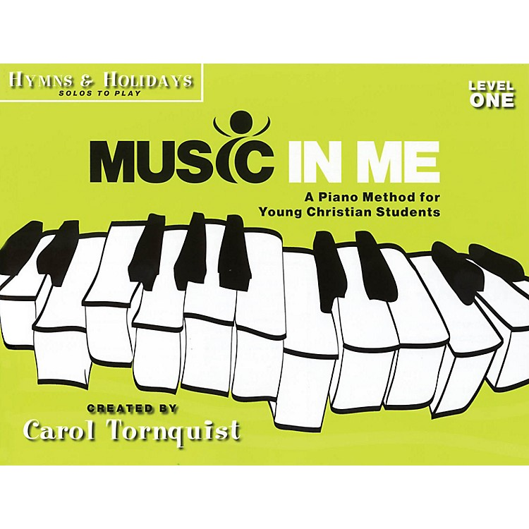 Word MusicMusic in Me - A Piano Method for Young Christian Students Sacred Folio by Carol Tornquist (Early Elem)