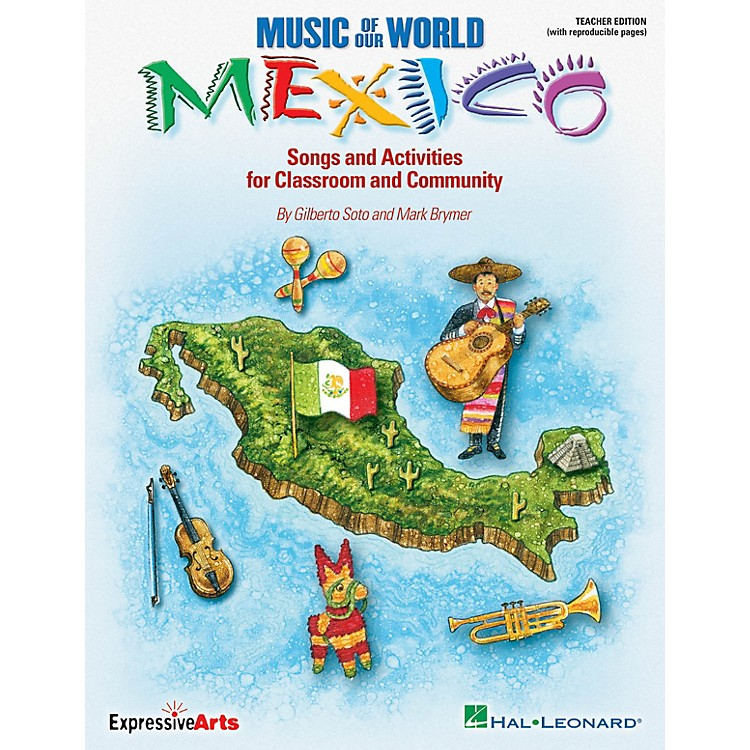 Hal LeonardMusic of Our World - Mexico (Songs and Activities for Classroom and Community) ShowTrax CD by Mark Brymer