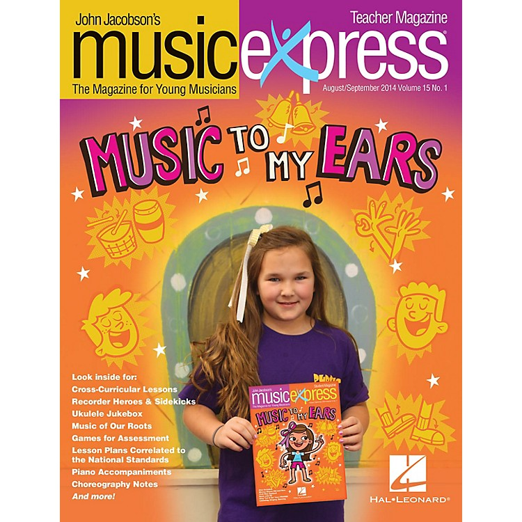 Hal LeonardMusic to My Ears Vol. 15 No. 1 (August/September 2014) PREMIUM COMPLETE PAK Composed by John Jacobson