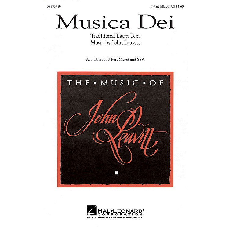 Hal Leonard Musica Dei 3-Part Mixed composed by John Leavitt