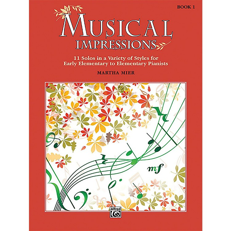 AlfredMusical Impressions, Book 1 Early Elementary / Elementary
