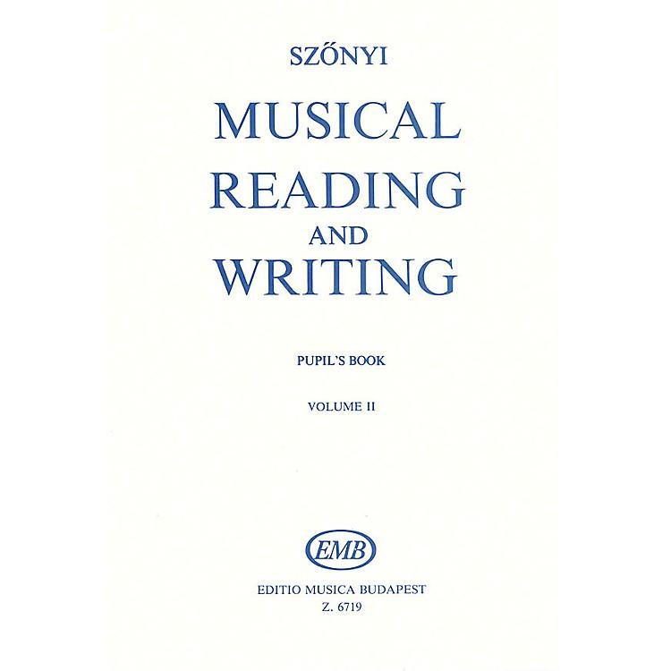 Editio Musica BudapestMusical Reading & Writing - Exercise Book Volume 2 Composed by Erzsébet Szönyi