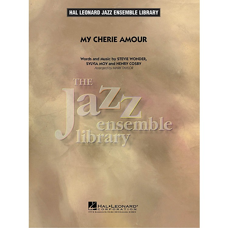 Hal LeonardMy Cherie Amour Jazz Band Level 4 by Stevie Wonder Arranged by Mark Taylor