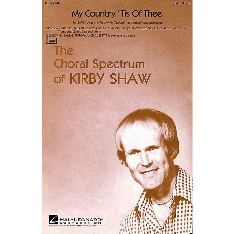 Hal LeonardMy Country 'Tis of Thee SATB arranged by Kirby Shaw