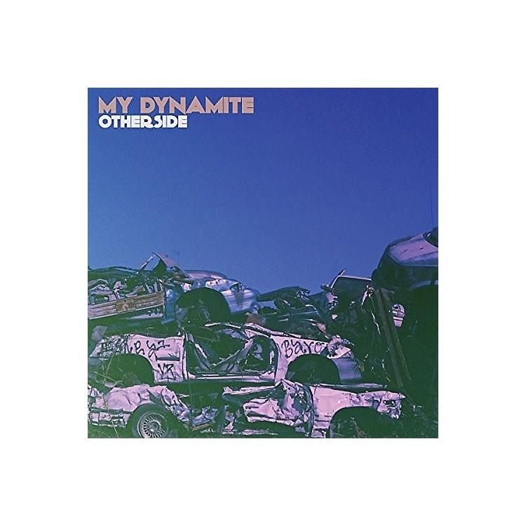AllianceMy Dynamite - Otherside