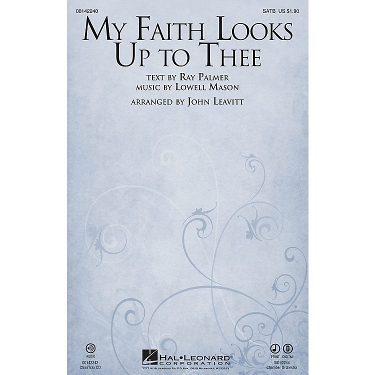 Hal Leonard My Faith Looks Up to Thee CHAMBER ORCHESTRA ACCOMP Arranged by John Leavitt