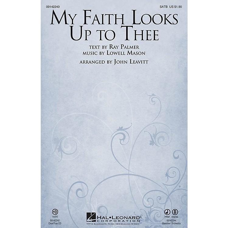 Hal LeonardMy Faith Looks Up to Thee SATB arranged by John Leavitt