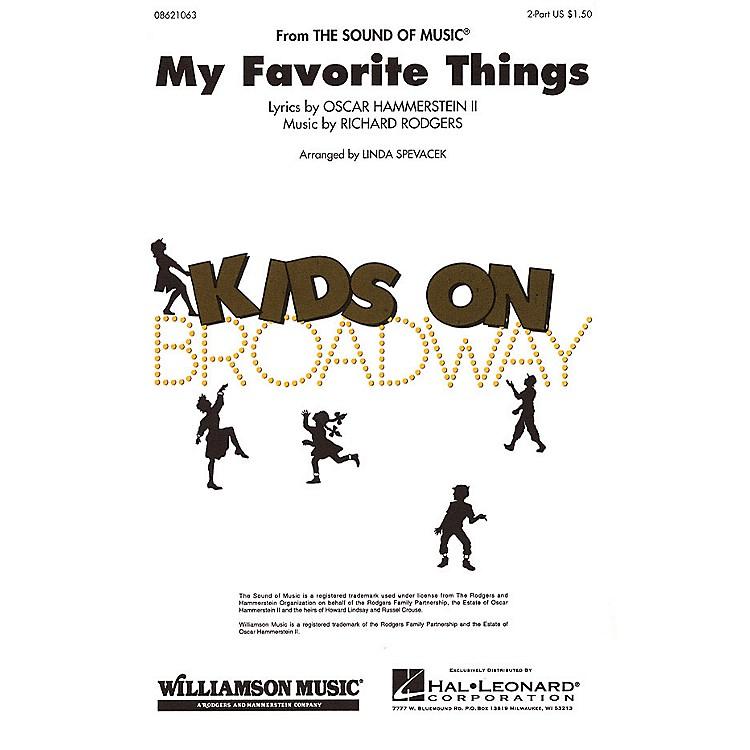 Hal LeonardMy Favorite Things (2-Part and Piano) 2-Part arranged by Linda Spevacek