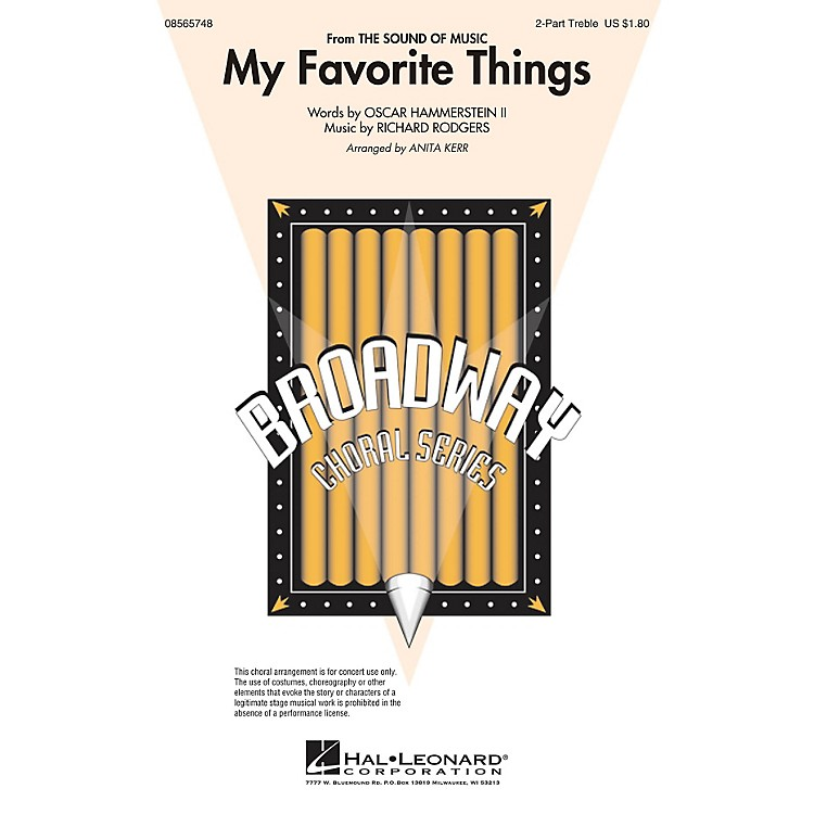 Hal Leonard My Favorite Things (from The Sound of Music) 2-Part arranged by Anita Kerr