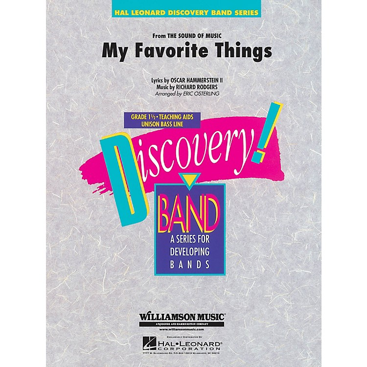 Hal LeonardMy Favorite Things (from The Sound of Music) Concert Band Level 1.5 Arranged by Eric Osterling