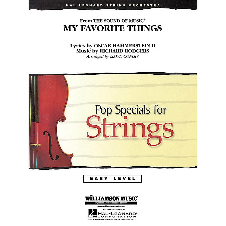 Hal Leonard My Favorite Things (from The Sound of Music) Easy Pop Specials For Strings Series by Lloyd Conley