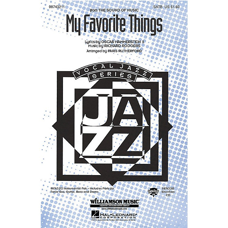 Hal LeonardMy Favorite Things (from The Sound of Music) ShowTrax CD Arranged by Paris Rutherford