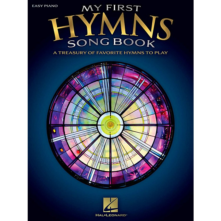 Hal LeonardMy First Hymns Songbook - A Treasury of Favorite Hymns to Play