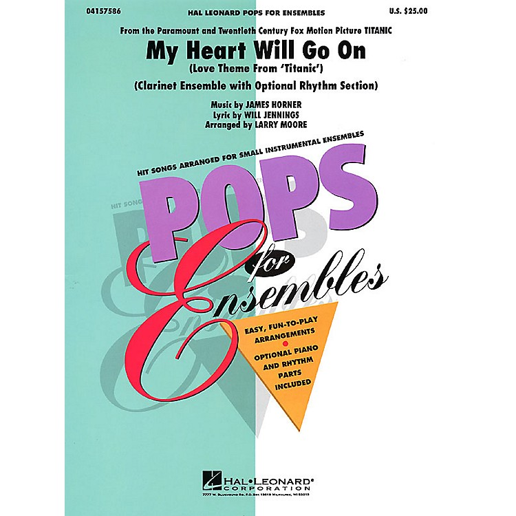 Hal LeonardMy Heart Will Go On (Clarinet Ensemble (opt. rhythm section)) Concert Band Level 2-3 by Larry Moore