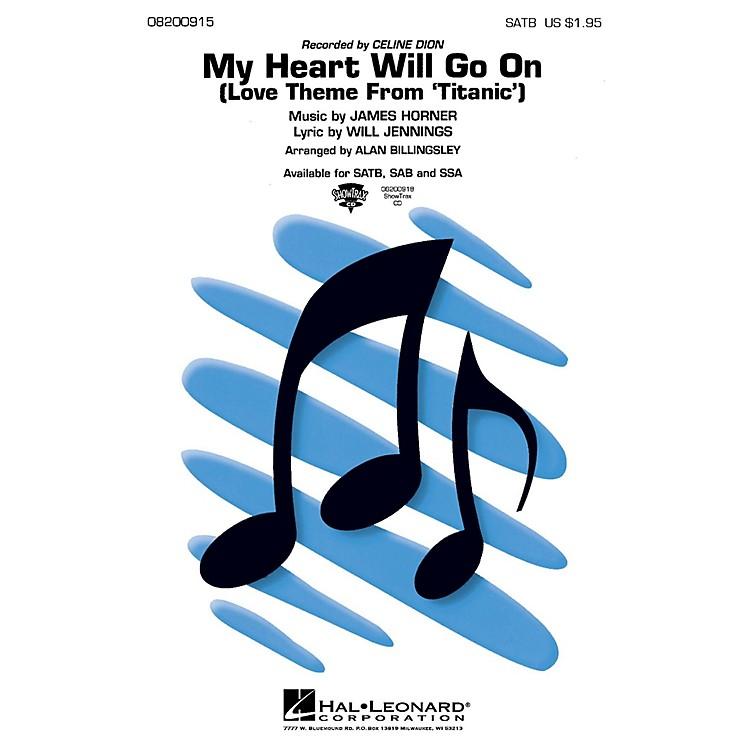 Hal LeonardMy Heart Will Go On (from Titanic) SAB by Celine Dion Arranged by Alan Billingsley