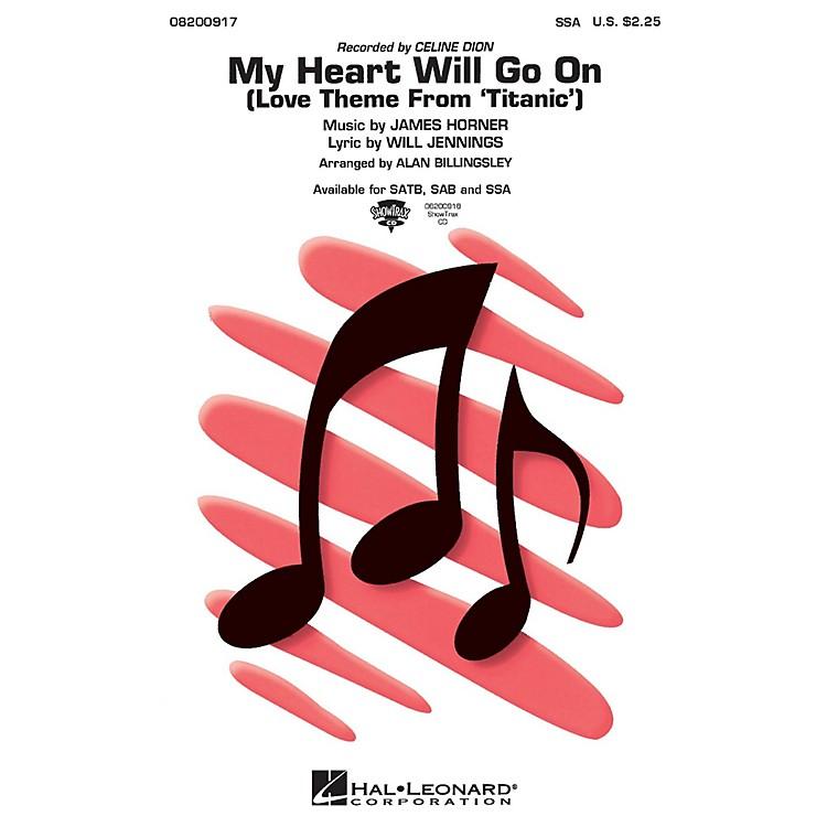 Hal LeonardMy Heart Will Go On (from Titanic) SSA by Celine Dion arranged by Alan Billingsley