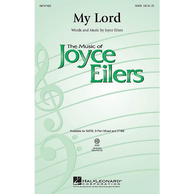 Hal LeonardMy Lord SATB composed by Joyce Eilers