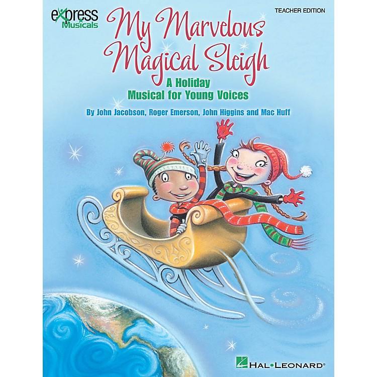 Hal LeonardMy Marvelous Magical Sleigh Performance/Accompaniment CD Composed by John Higgins