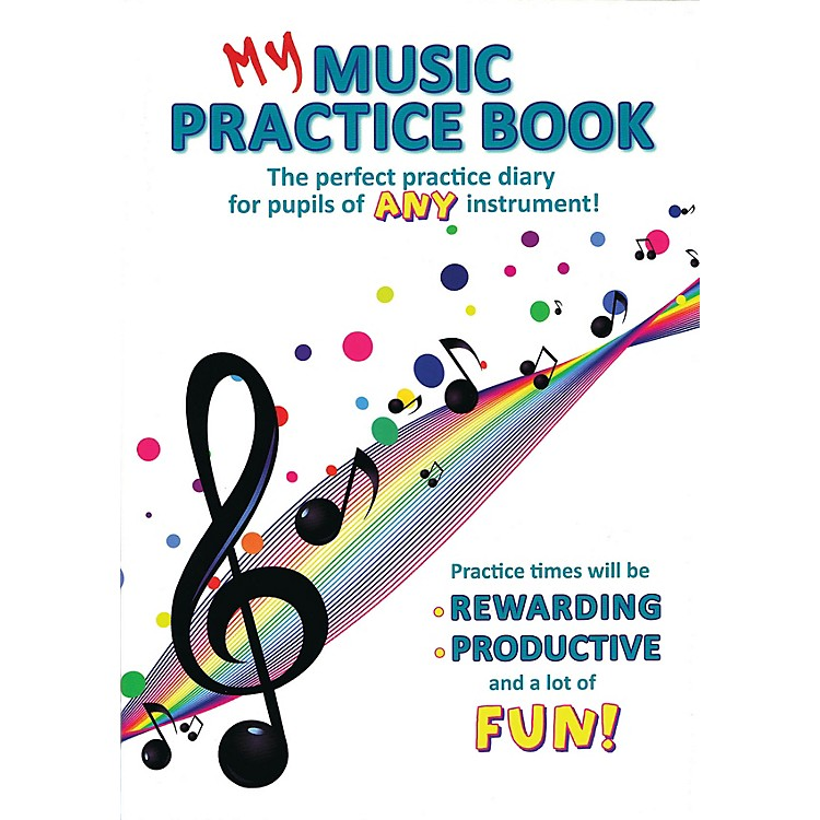 Music Sales My Music Practice Book Music Sales America Series Softcover Written by Various Authors