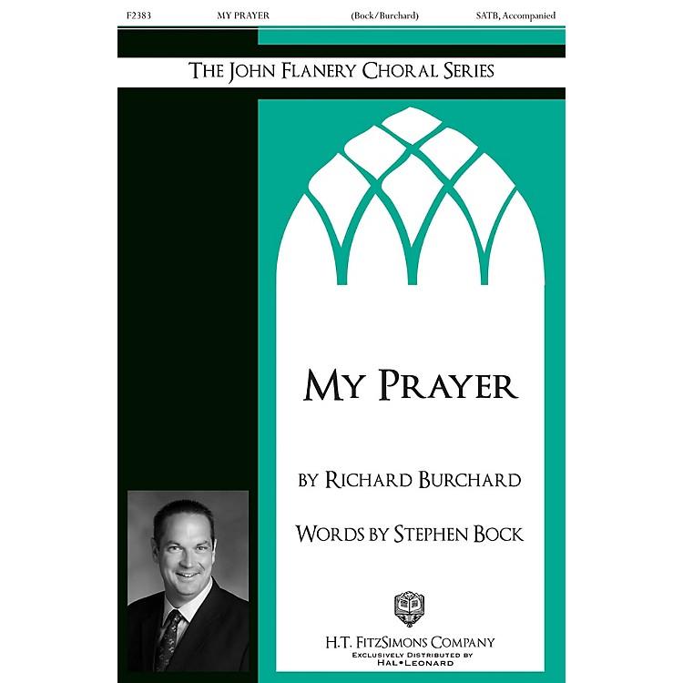 H.T. FitzSimons CompanyMy Prayer SATB composed by Richard Burchard
