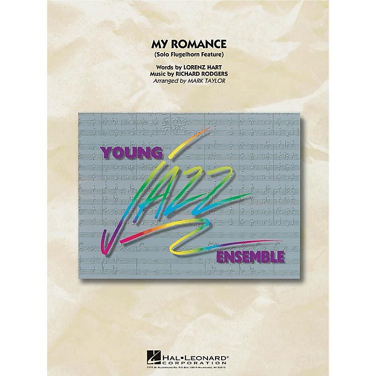 Hal LeonardMy Romance (Flugelhorn Feature) Jazz Band Level 3 Arranged by Mark Taylor