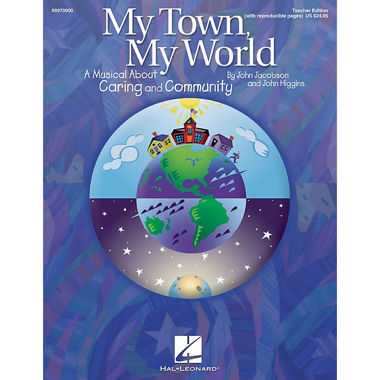 Hal LeonardMy Town, My World (A Musical About Caring and Community) ShowTrax CD by John Jacobson, John Higgins