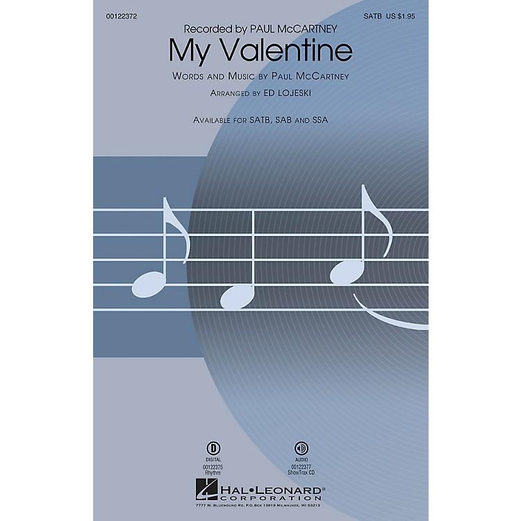 Hal LeonardMy Valentine SATB arranged by Ed Lojeski