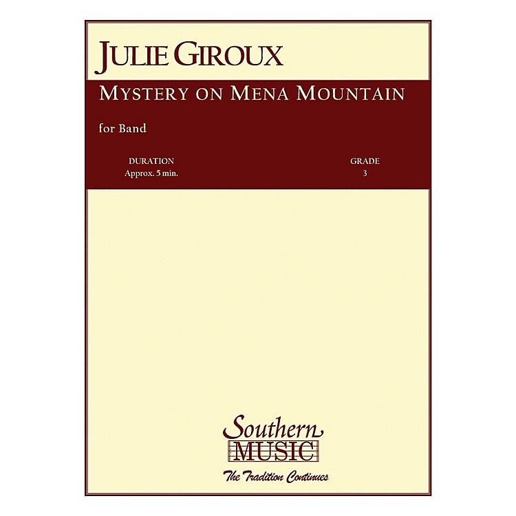 SouthernMystery on Mena Mountain Concert Band Level 3 Composed by Julie Giroux
