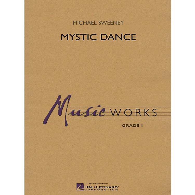 Hal LeonardMystic Dance Concert Band Level 1.5 Composed by Michael Sweeney